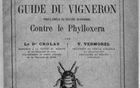 Manuel pratique des sulfurages. Guide du vigneron pour l'emploi du sulfure de carbone contre le phylloxera, par le Dr Crolas
